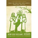 How God Become Jesus