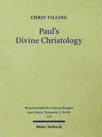 Paul's Divine Christology (Mohr-Siebeck 2012)