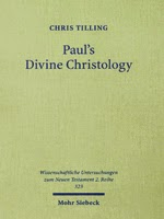 Paul's Divine Christology (Mohr-Siebeck 2012)
