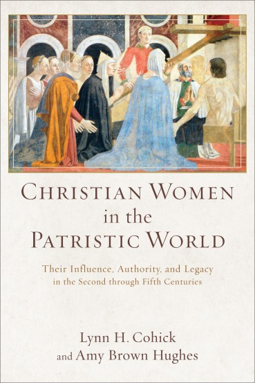 Christian Women book by Cohick and Hughes