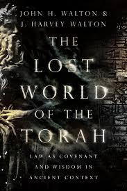 Lost World of Torah